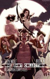 Teen Wolf One Shot Collection - Book 4 by BeTheDerekToMyStiles