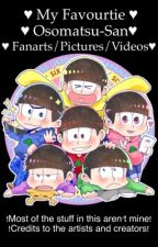 ♥  My favorite Osomatsu-San Fanarts/Pictures/Videos  ♥  by o_Matsuno_Bae_o