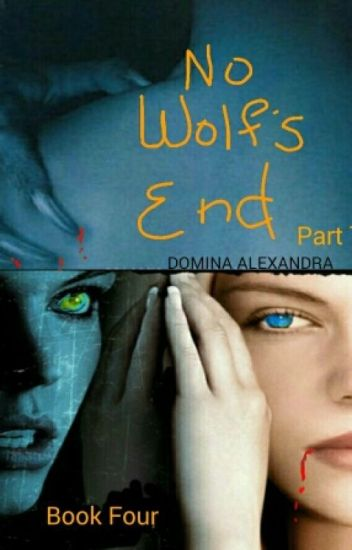 No Wolf's End (book 4 Part Two Of Mckayla Series)