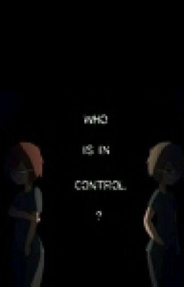 who Is In Control? -Fred-dy Y Tu [TERMINADA]