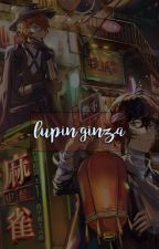 Lupin Ginza • BSD Drabble/One-shot by aimar_