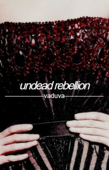 An Undead Rebellion (Sequel)