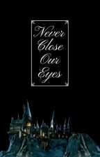 Never Close Our Eyes by glassbone