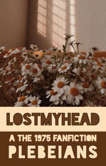 Lostmyhead » Matty Healy / George Daniel (#Wattys2016)