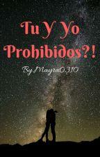 Lo Prohibido  by Mayra0310