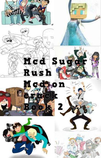 MCD SUGAR RUSH I Mcd On crack Book 2