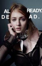 Already dead » Sansa Stark by sansaappreciation