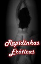Rapidinhas Eróticas (À venda na Amazon - corrigido e atualizado na Amazon) by chriswryter