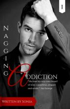 Nagging Addiction  by Sonia_R