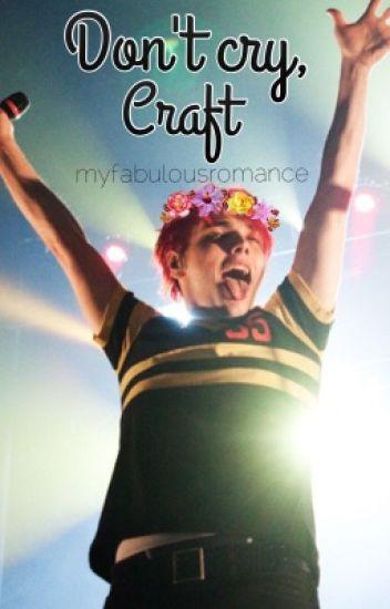 Don't cry, craft ↠ Frerard
