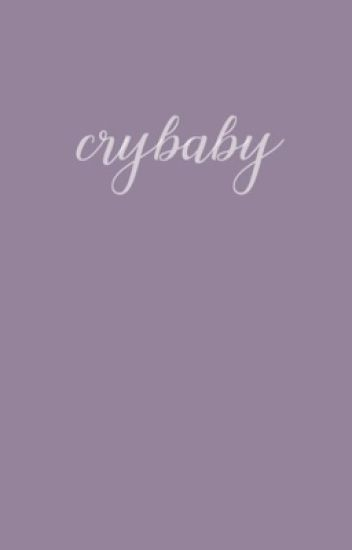 crybaby. the outsiders