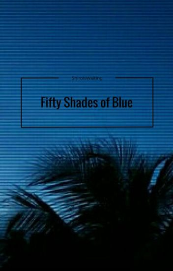 Fifty Shades Of Blue {Sans X Reader}