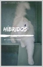 Híbridos | Larry - (Louis¡Hybrid) by louismyeverthing