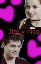 Jim y Nico #Jico ♡~Invisibles~ by LaurenGenia