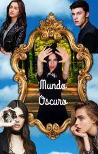 Mundo Oscuro CAMREN by xdxd-20gotxdxd