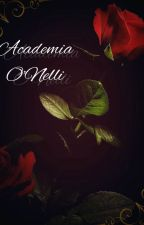 Academia O'nelli by ShadowRaito724