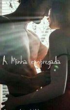 Minha Empregada by carlalena58