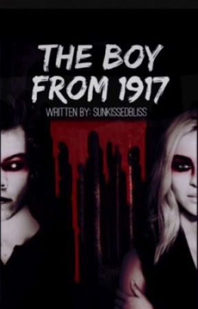 The Boy From 1917 {h.s. fanfic}  by sunkissedbliss