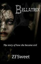 Bellatrix: The Story Of How She Came Evil by ZFSweet
