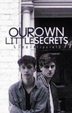 Our Own Little Secrets by Lizzielizzie12