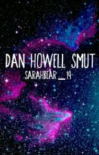 Dan Howell Smut by Sarahbear_19