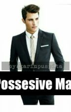 Possesive Man by karinpuspita