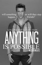 Anything Is Possible- A Collins Key Story by WesDrewKeats