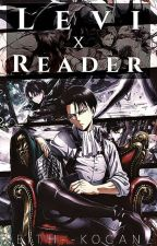 Levi X Reader SCENARIOS  by HarukaNanase-Chan