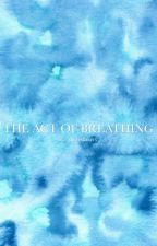 the act of breathing | z.m au  by twistedharry