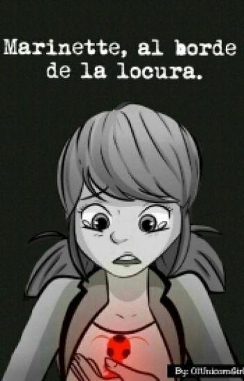 Marinette, Al Borde De La Locura [Terminada]