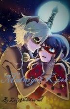 Ladybug and Chat Noir - Midnight Kiss (Completed) by LadyNoirlover15