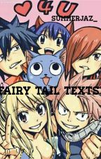 Fairy Tail Texts! by --JazTheWriter--