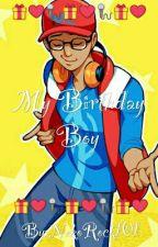 My Birthday Boy by NekoRock101
