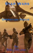 Star Wars Operation Rogue by Boba_Fett_man