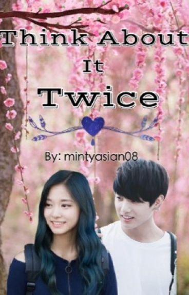 Think About It Twice | Tzukook