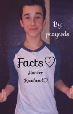 Hunter Rowland♡Facts♡ by pcaycedo