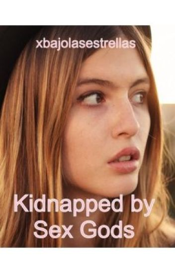 Kidnapped by sex gods
