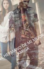 EL HERMANO DE MI MEJOR AMIGA by modavale