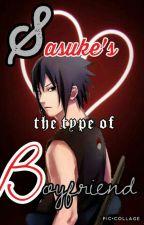 Sasuke's The Type Of Boyfriend by Denalist