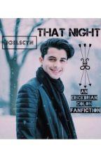 That Night | Erick Brian C.  by joelscyn