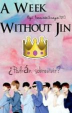 A Week Without Jin (BTS/Humor) by Jimenito30