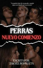 PERRAS: El Reencuentro. by zakyeeb