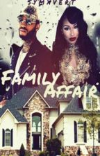 Family Affair (Book 6) DISCONTINUED  by SpeakingOfSym