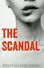 The Scandal  by KrystallineCristal