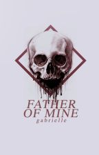 father of mine - sad poetry by -undead-