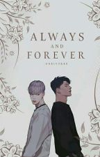 Always and Forever (boyxboy) #Wattys2016 by OneIVTree