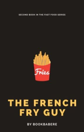 The French Fry Guy by bookbabere