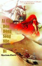 [ FanFiction 12 Chòm sao Bảo Bình ] Ai Cập_ Bên Dòng Sông Nile Huyền Bí by DaLam201