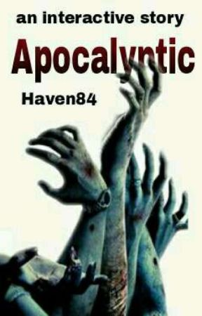 Apocalyptic ✔ by Haven84