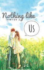 IAWTSV2: NOTHING LIKE US (EDITING) by HobiprinceWP